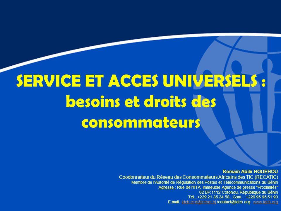 SERVICE ET ACCES UNIVERSELS : besoins et droits des consommateurs