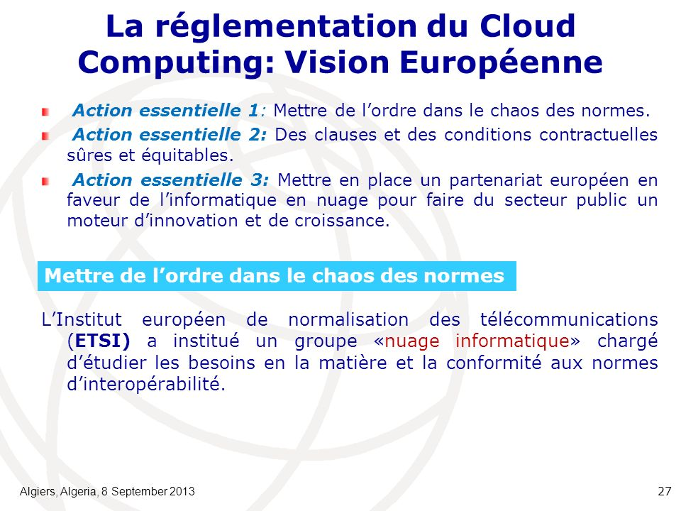 La réglementation du Cloud Computing: Vision Européenne