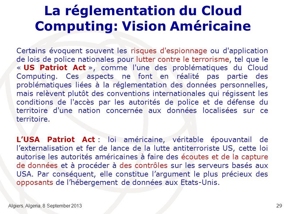La réglementation du Cloud Computing: Vision Américaine