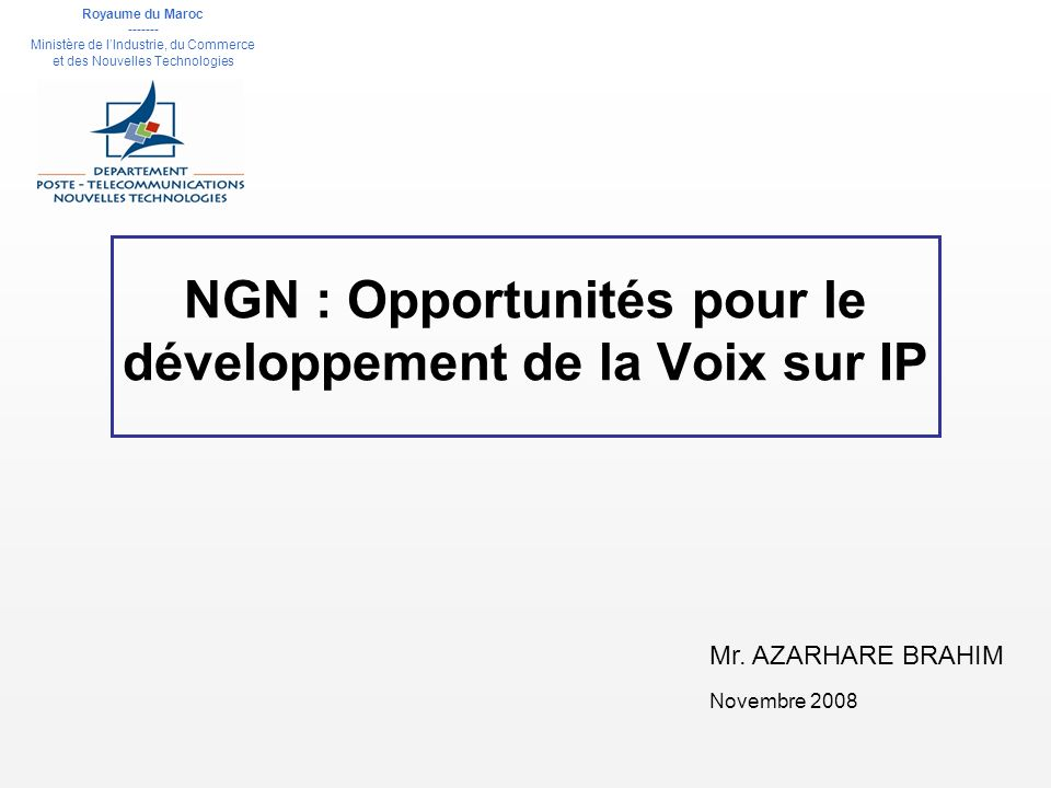 NGN : Opportunités pour le développement de la Voix sur IP