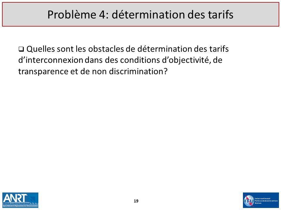 Problème 4: détermination des tarifs