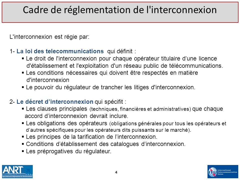 Cadre de réglementation de l interconnexion
