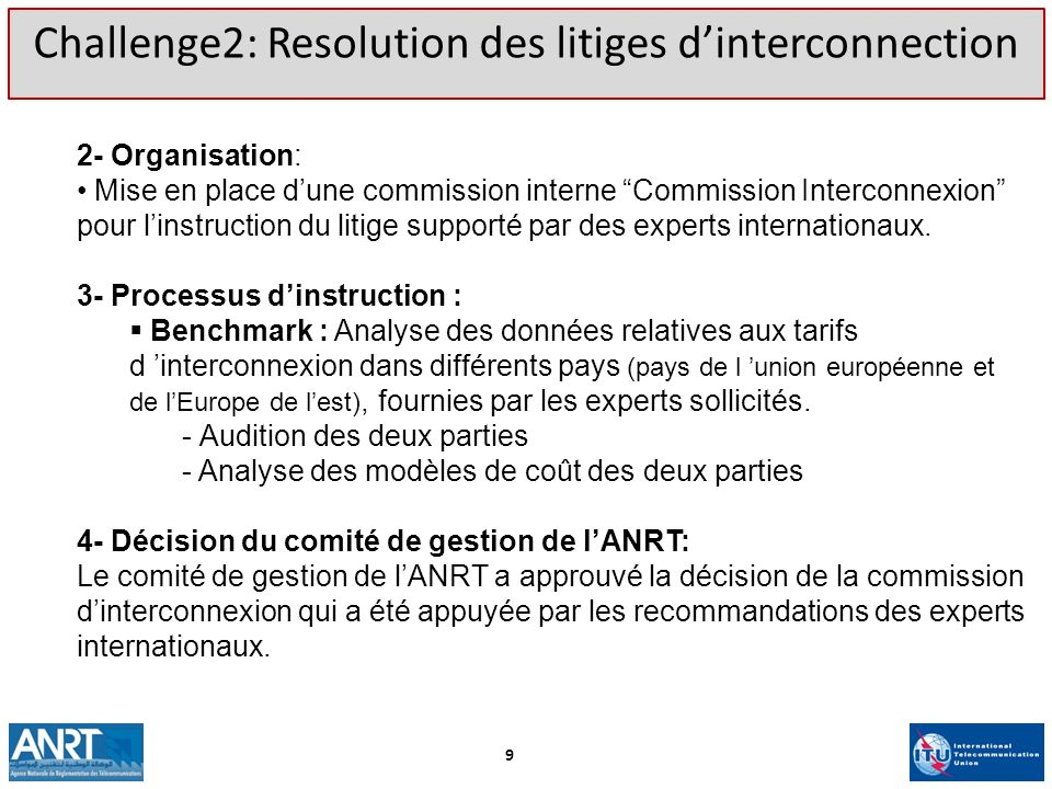 Challenge2: Resolution des litiges d'interconnection