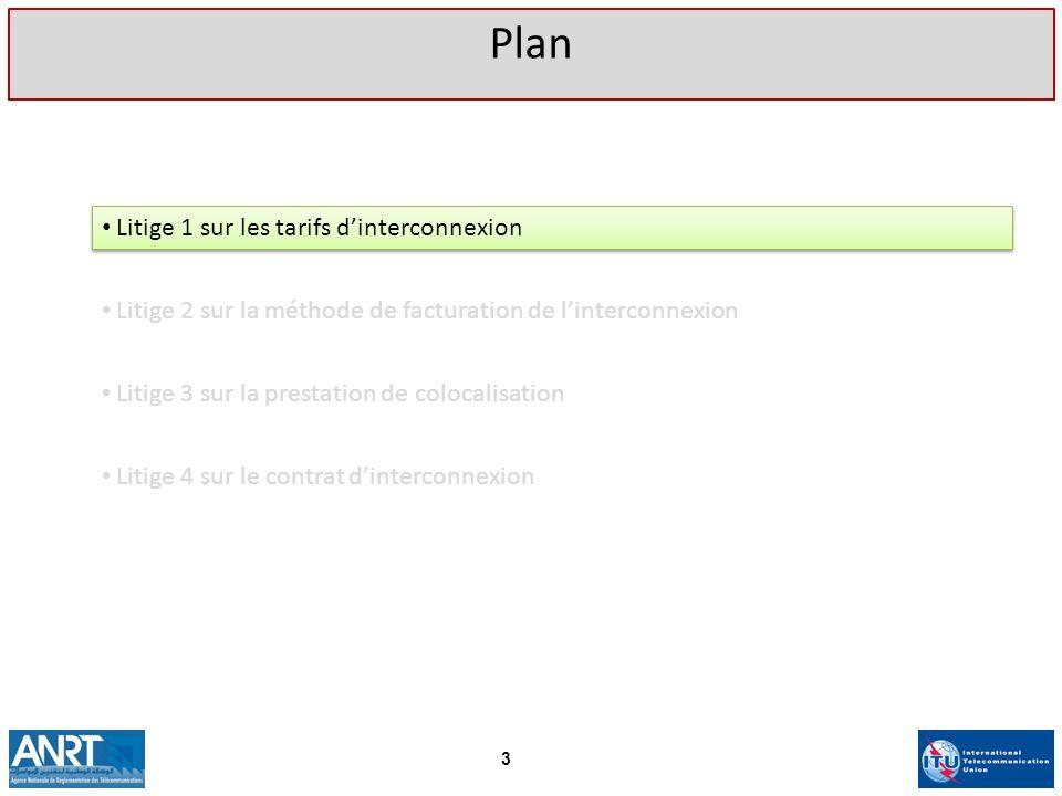 Plan Litige 1 sur les tarifs d'interconnexion