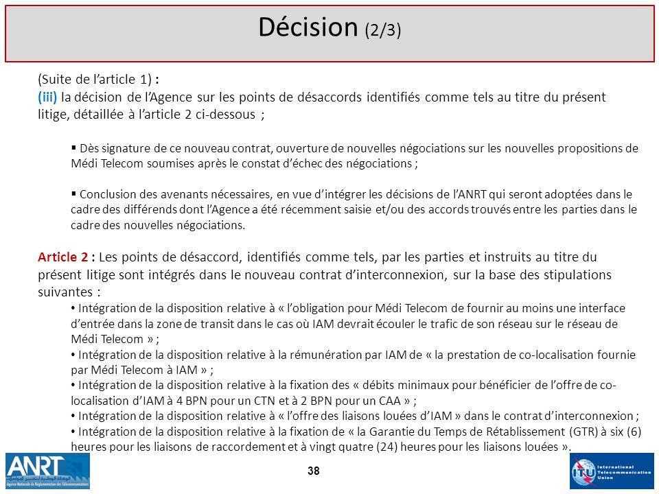 Décision (2/3) (Suite de l'article 1) :