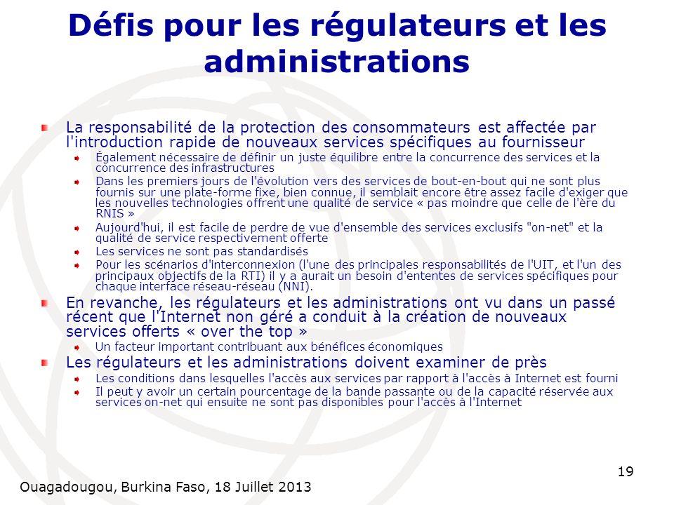 Défis pour les régulateurs et les administrations