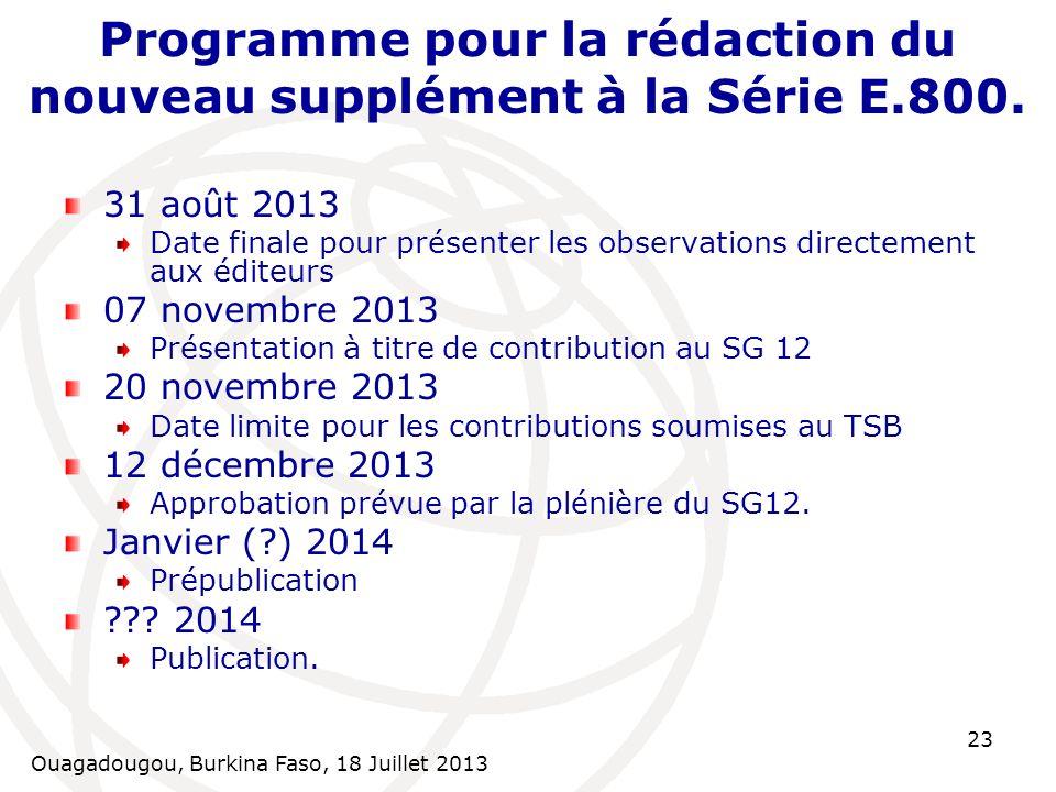 Programme pour la rédaction du nouveau supplément à la Série E.800.