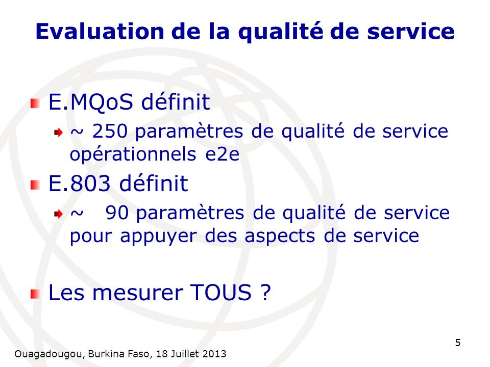 Evaluation de la qualité de service