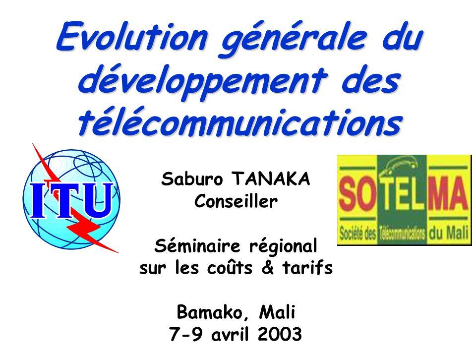 Evolution générale du développement des télécommunications