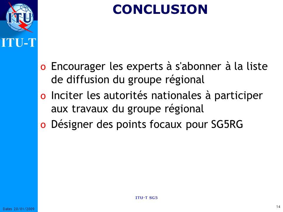 CONCLUSION Encourager les experts à s abonner à la liste de diffusion du groupe régional.