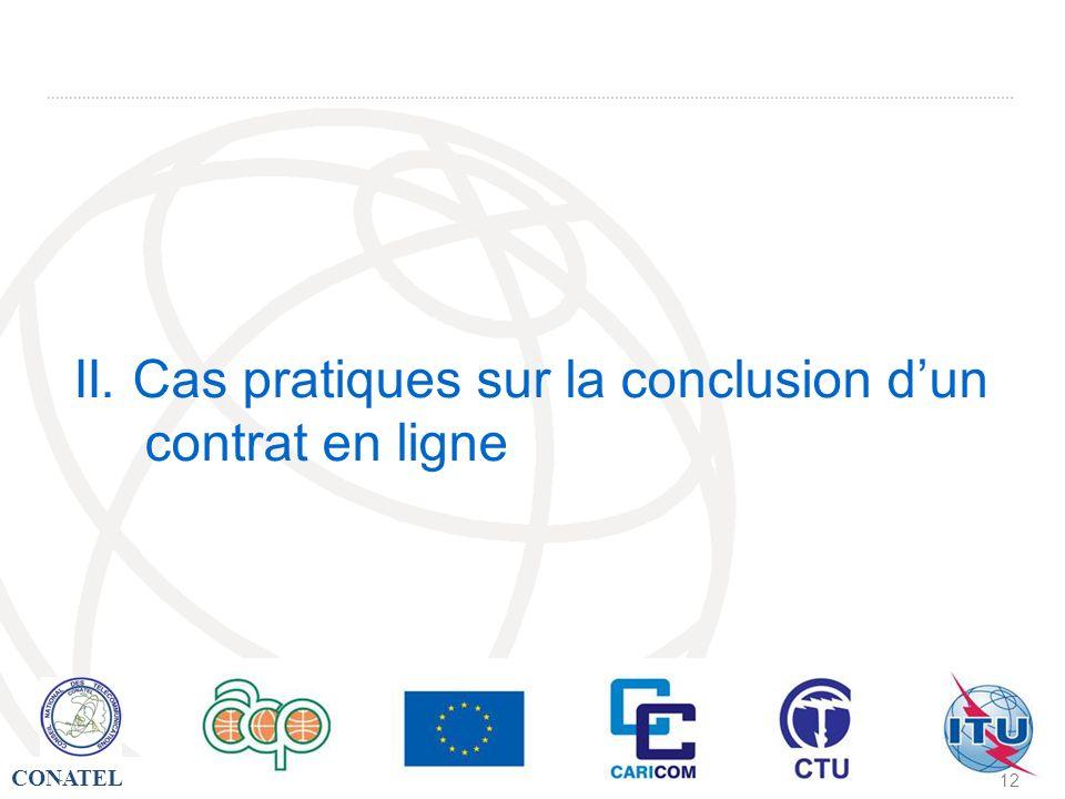 II. Cas pratiques sur la conclusion d'un contrat en ligne