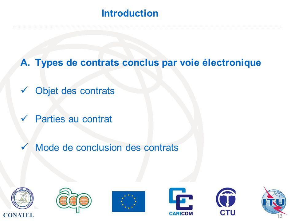 Types de contrats conclus par voie électronique Objet des contrats