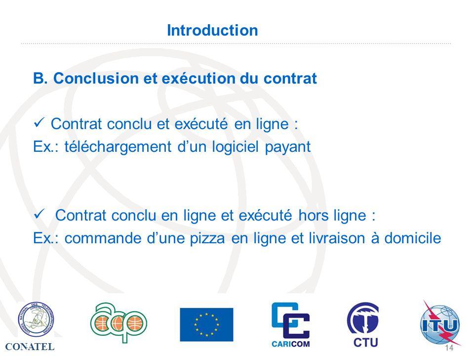 B. Conclusion et exécution du contrat