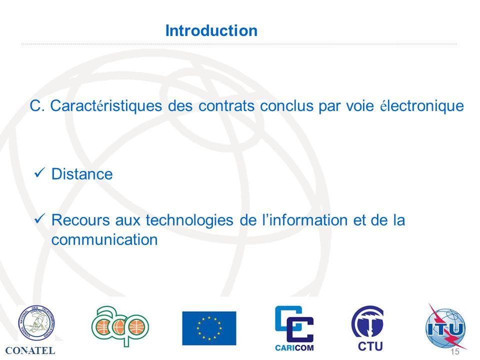 C. Caractéristiques des contrats conclus par voie électronique