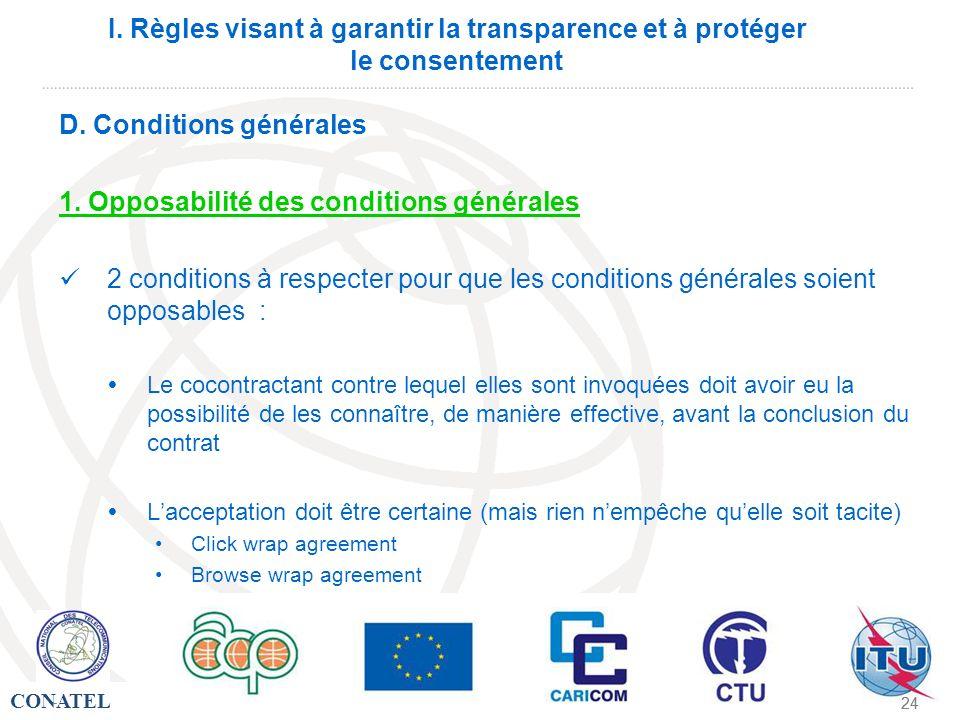 D. Conditions générales 1. Opposabilité des conditions générales