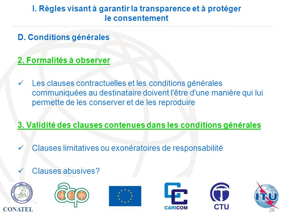 D. Conditions générales 2. Formalités à observer