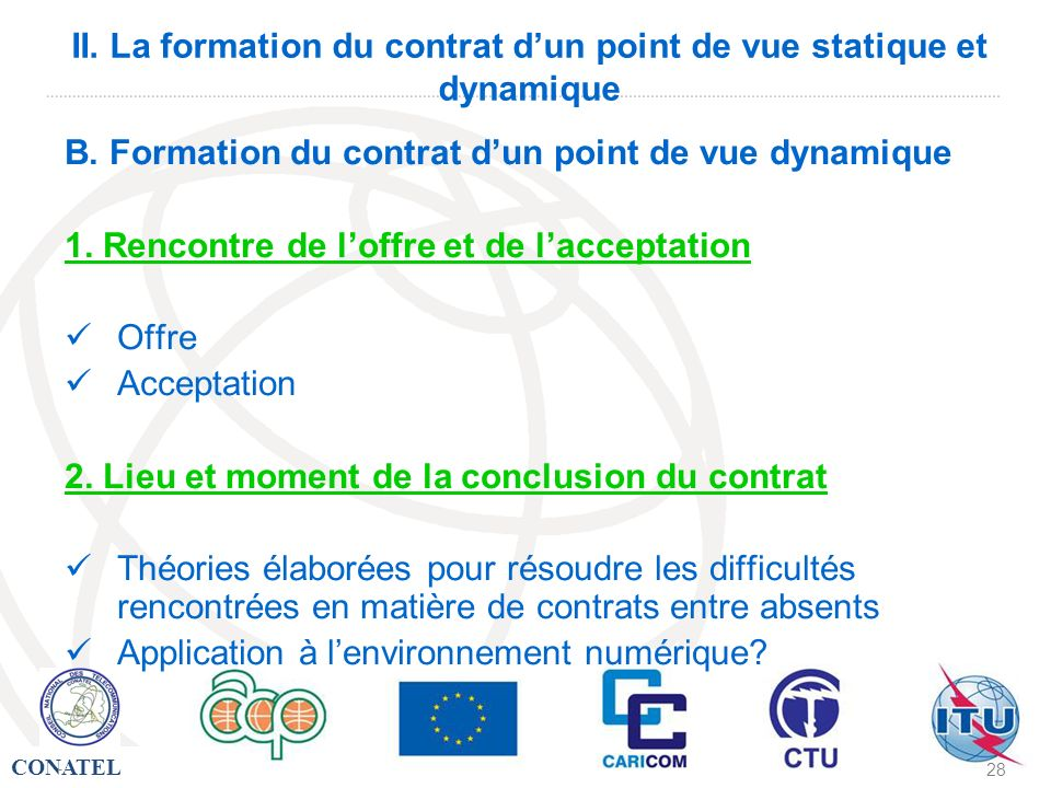 II. La formation du contrat d'un point de vue statique et dynamique