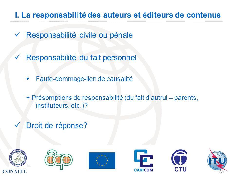 I. La responsabilité des auteurs et éditeurs de contenus