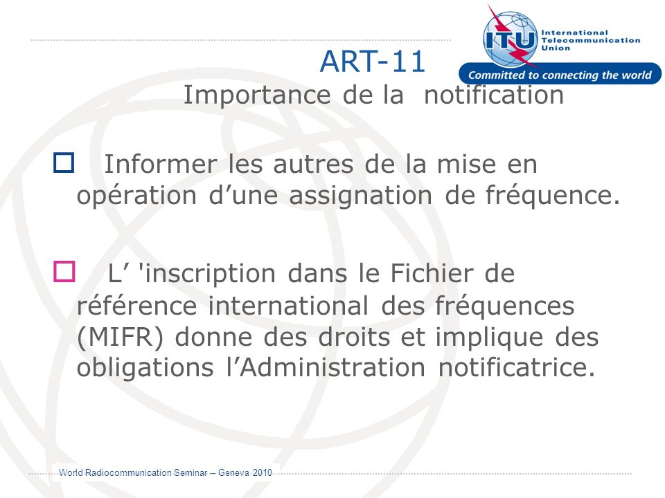 Importance de la notification
