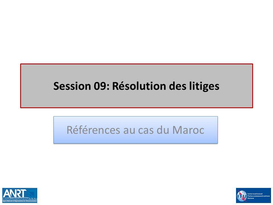 Session 09: Résolution des litiges