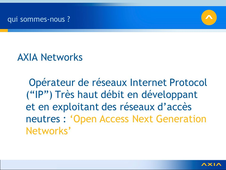 qui sommes-nous AXIA Networks.