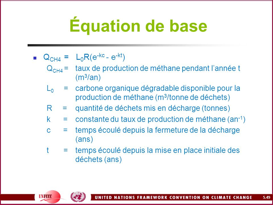 Équation de base QCH4 = L0R(e-kc - e-kt)