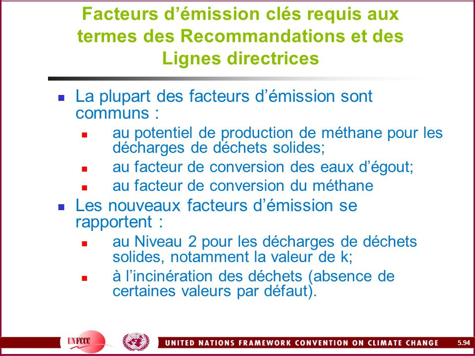 Facteurs d'émission clés requis aux termes des Recommandations et des Lignes directrices