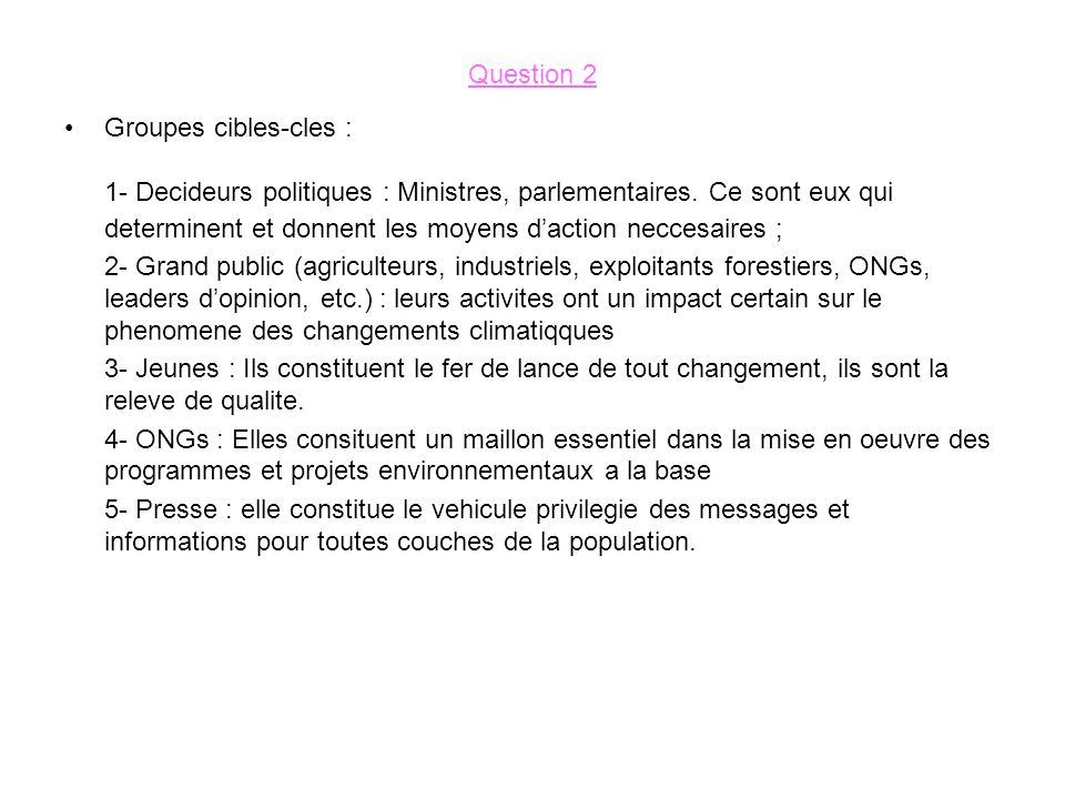 Question 2 Groupes cibles-cles :
