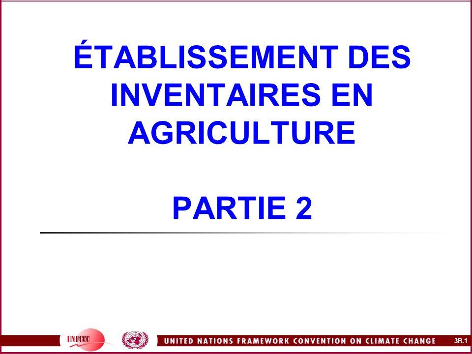 ÉTABLISSEMENT DES INVENTAIRES EN AGRICULTURE PARTIE 2