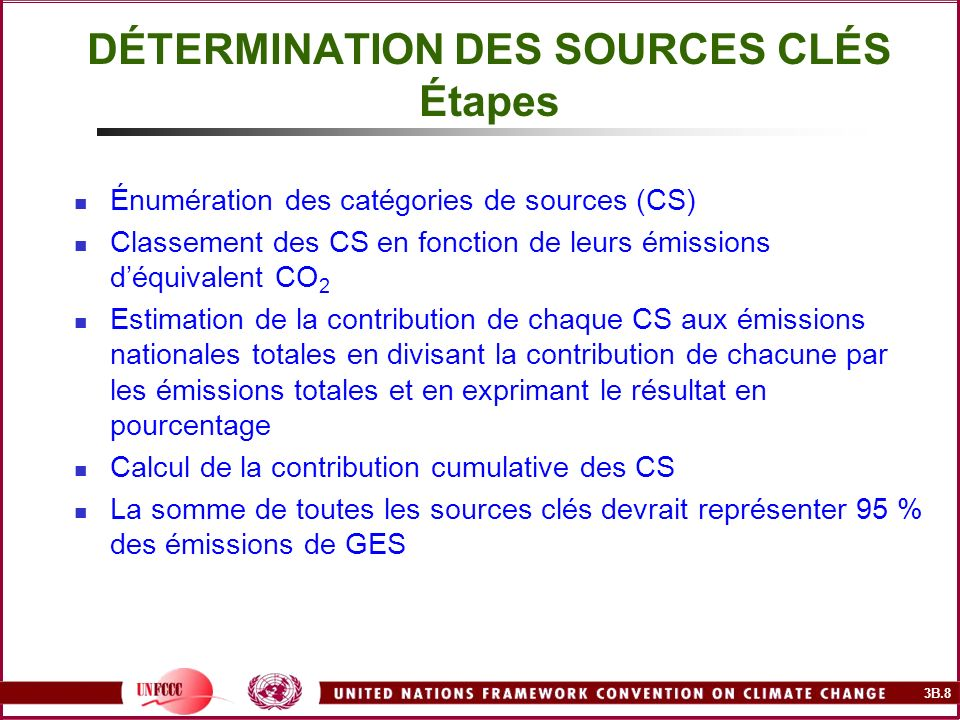 DÉTERMINATION DES SOURCES CLÉS Étapes