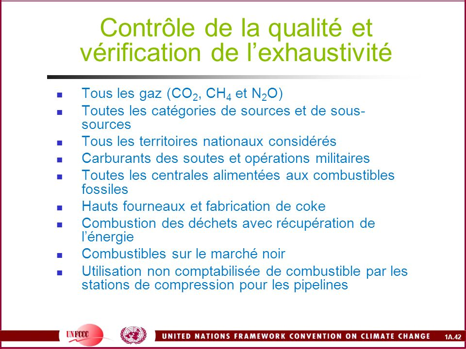 Contrôle de la qualité et vérification de l'exhaustivité