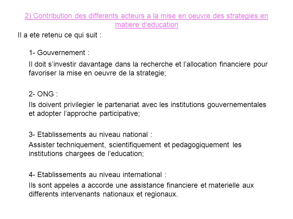2) Contribution des differents acteurs a la mise en oeuvre des strategies en matiere d'education