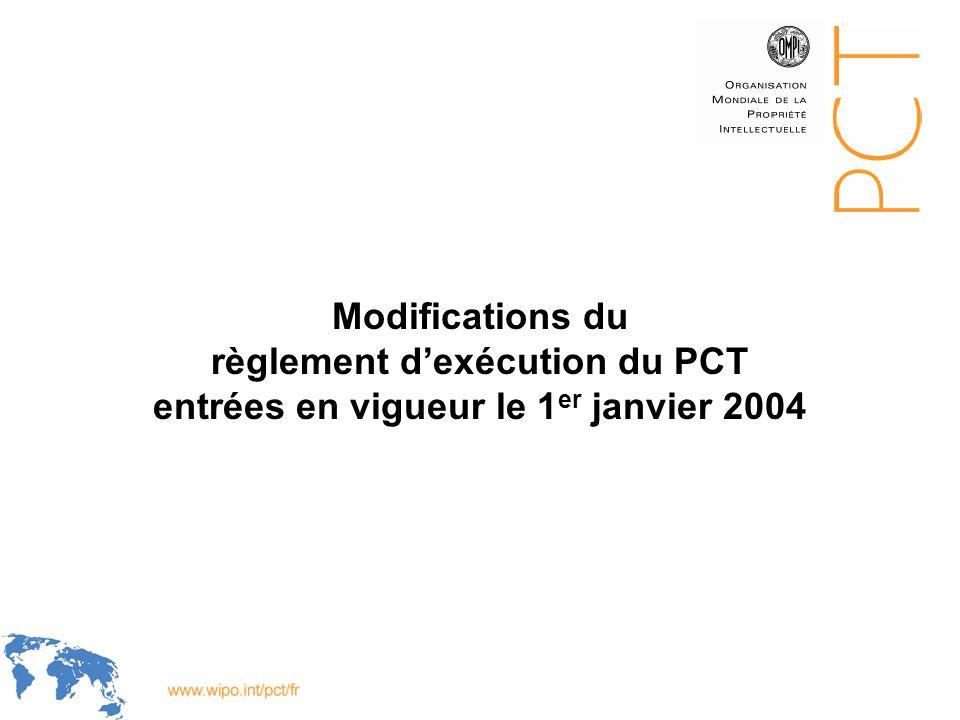 Modifications du règlement d'exécution du PCT entrées en vigueur le 1er janvier 2004