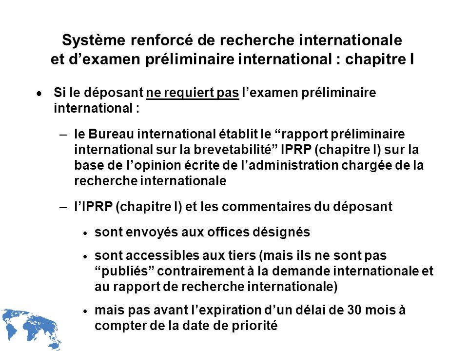 Système renforcé de recherche internationale et d'examen préliminaire international : chapitre I
