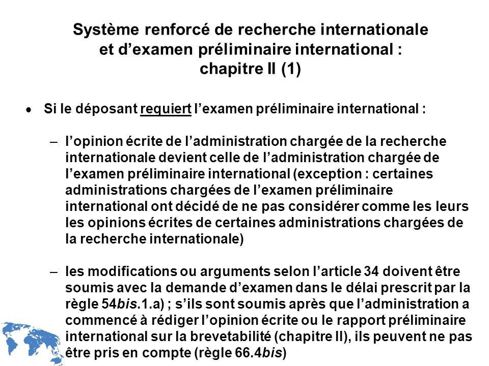 Système renforcé de recherche internationale et d'examen préliminaire international : chapitre II (1)