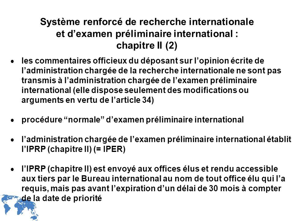Système renforcé de recherche internationale et d'examen préliminaire international : chapitre II (2)
