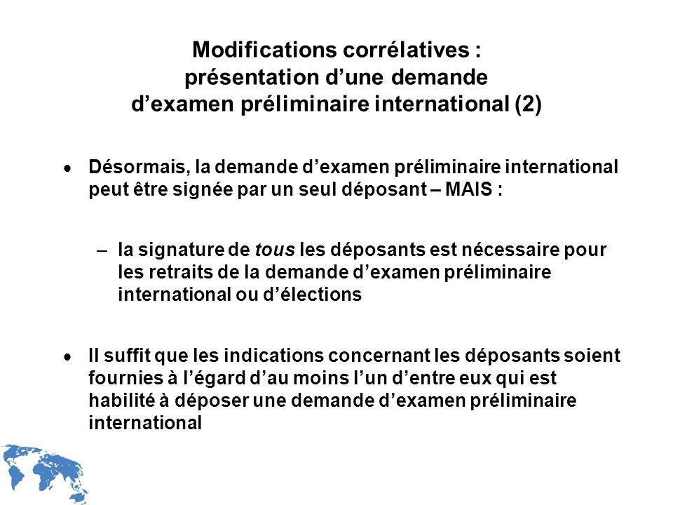 Modifications corrélatives : présentation d'une demande d'examen préliminaire international (2)