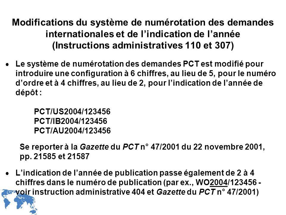 Modifications du système de numérotation des demandes internationales et de l'indication de l'année (Instructions administratives 110 et 307)