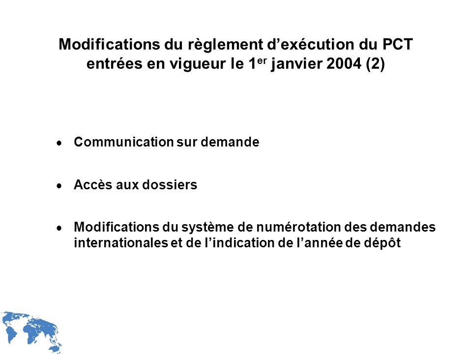 Modifications du règlement d'exécution du PCT entrées en vigueur le 1er janvier 2004 (2)