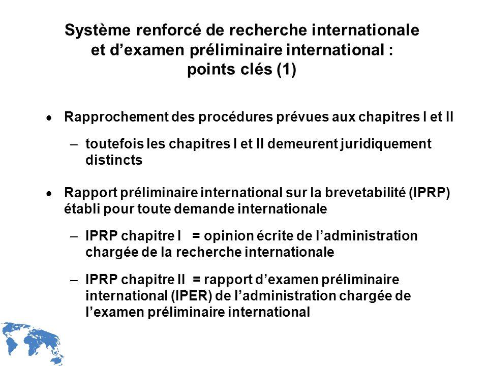 Système renforcé de recherche internationale et d'examen préliminaire international : points clés (1)