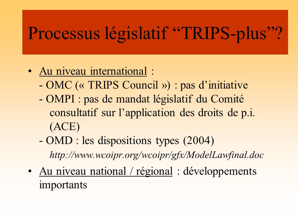Processus législatif TRIPS-plus