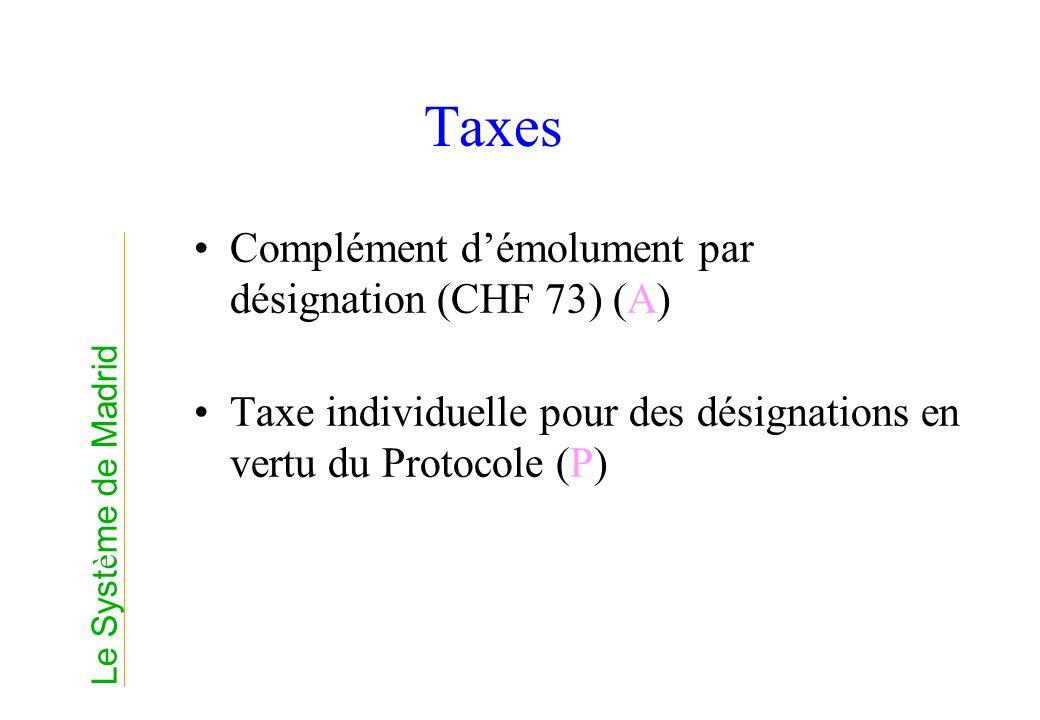 Taxes Complément d'émolument par désignation (CHF 73) (A)