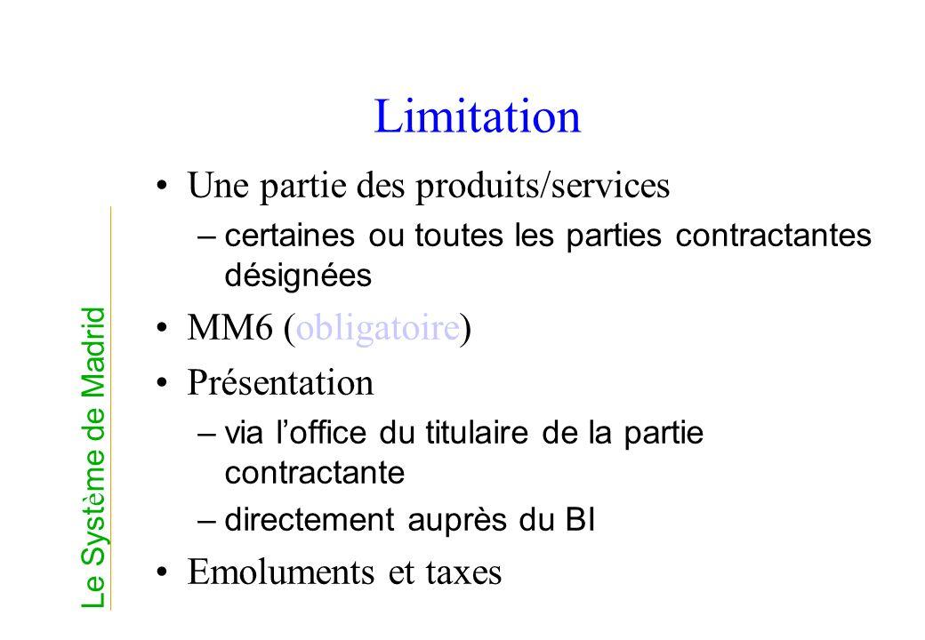 Limitation Une partie des produits/services MM6 (obligatoire)