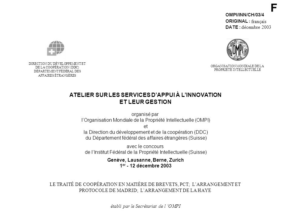 F ATELIER SUR LES SERVICES D'APPUI À L'INNOVATION ET LEUR GESTION