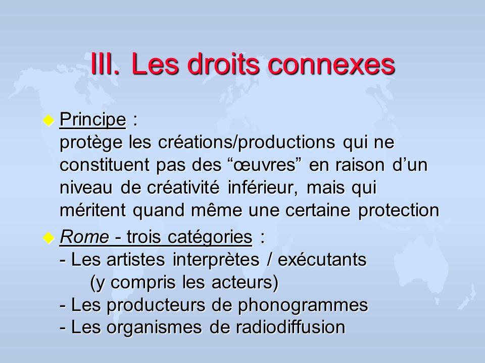 III. Les droits connexes