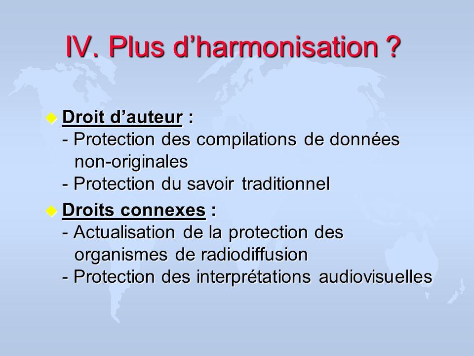 IV. Plus d'harmonisation