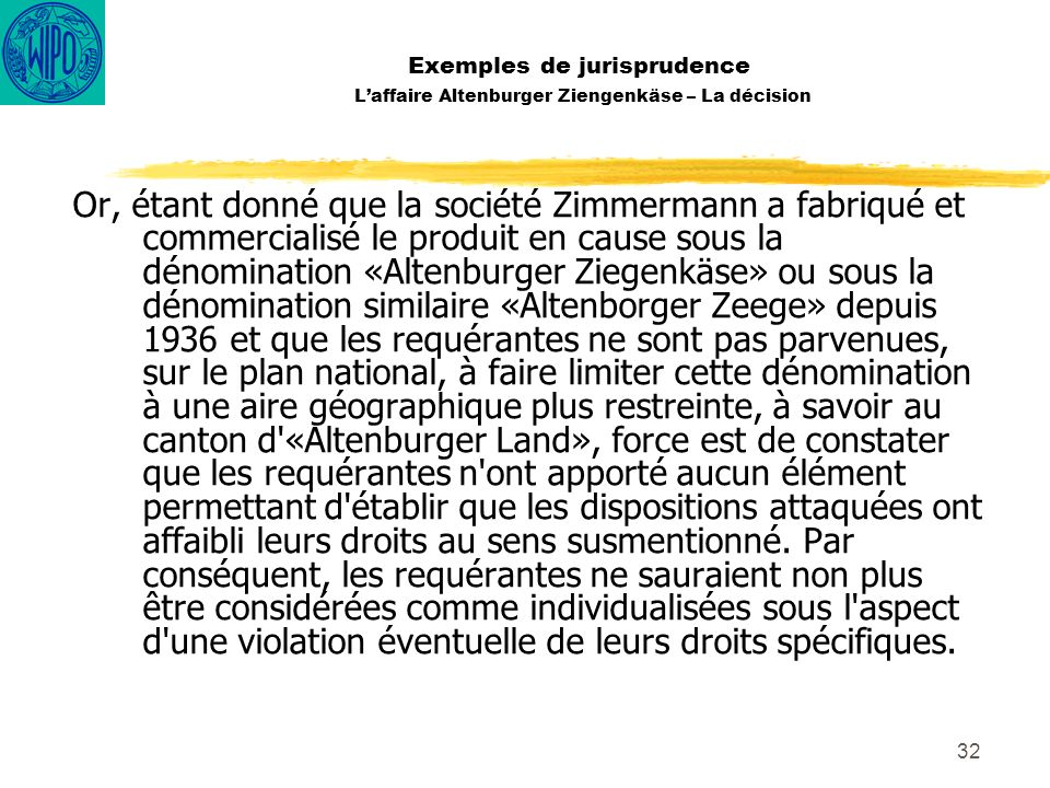 Exemples de jurisprudence L'affaire Altenburger Ziengenkäse – La décision