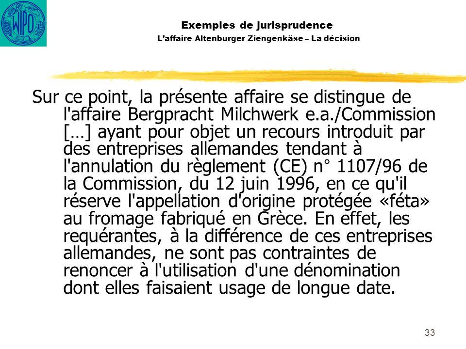 Exemples de jurisprudence L'affaire Altenburger Ziengenkäse – La décision