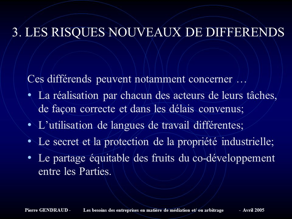 3. LES RISQUES NOUVEAUX DE DIFFERENDS