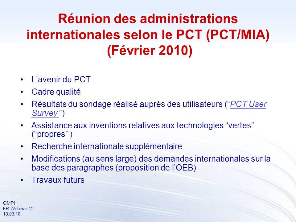Réunion des administrations internationales selon le PCT (PCT/MIA) (Février 2010)
